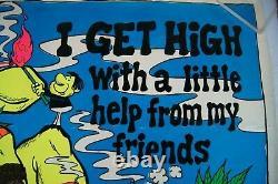 I get High Flocked Black Light Vintage Poster Retro 306 Pot Dubie Marijuana 420