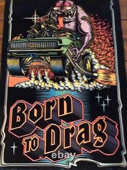 Vintage Born to Drag Black Light Felt Western Graphics #820 Poster