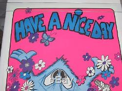Vintage Psychedelic Blacklight Poster HAVE A NICE DAY. BEFORE. 1973 LITHO RARE