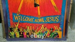 WELCOME BACK JESUS 1971 VINTAGE BLACKLIGHT POSTER THE THIRD EYE By John